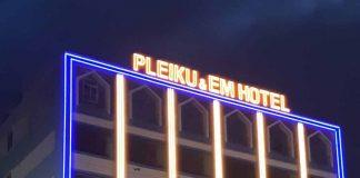 Đưa vào khai thác Khách sạn Pleiku em và tôi