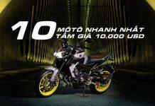 10 môtô nhanh nhất ở tầm giá 10.000 USD